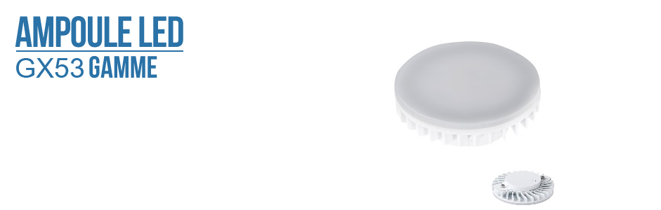 Ampoules LED - GX53